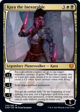 218 Kaya the Inexorable