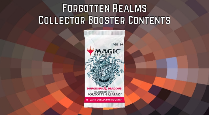 Adventures in the Forgotten Realms Collector Booster Contents Banner