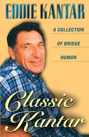 Best Gifts for Bridge Players Eddie Kantar Classic Kantar Book