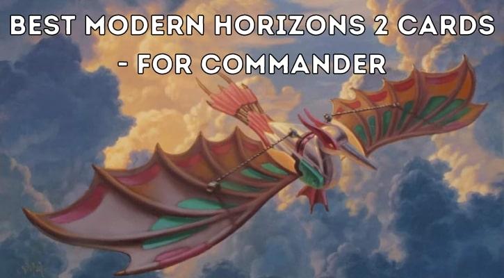 Best Modern Horizons 2 Commander Cards Banner