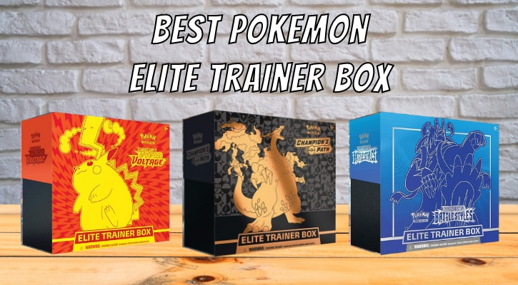 Best Pokemon Elite Trainer Box 2021 Banner