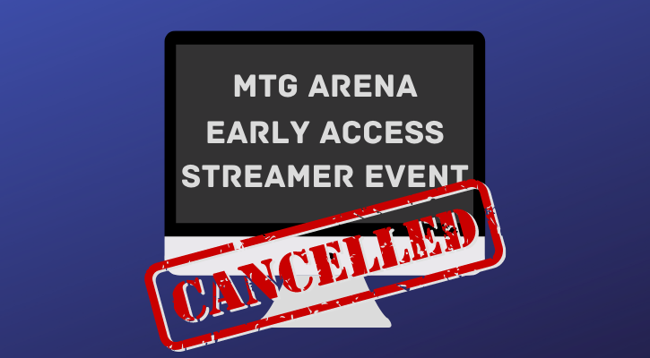 Early Access Streamer Event Strixhaven Cancelled Banner