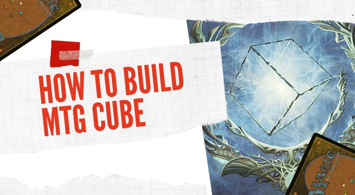 How to Build MTG Cube - What Do You Need Banner