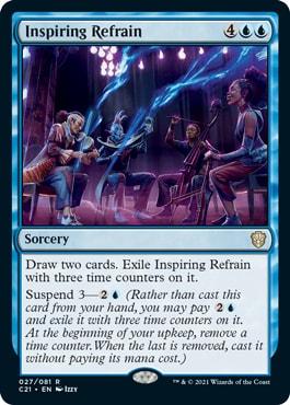 Inspiring Refrain Commander 2021 New Cards