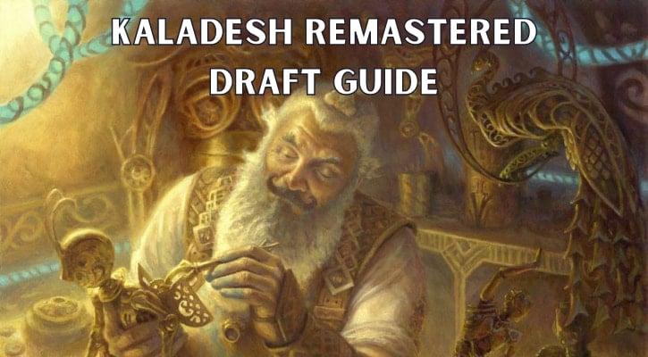 Kaladesh Remastered Draft Guide Banner 2021