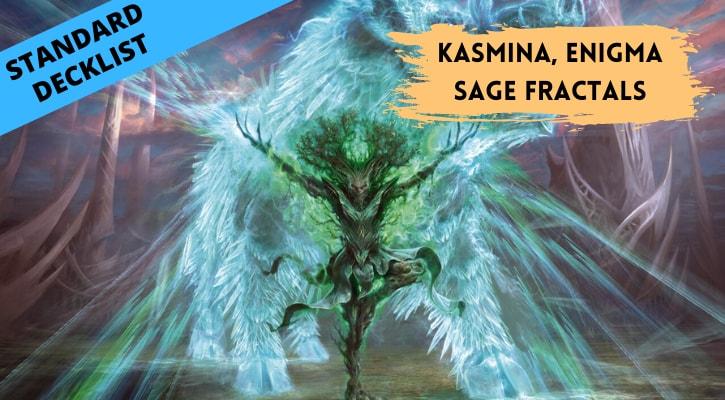 Kasmina Enigma Sage Decklist Fractals Standard Strixhaven