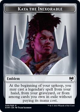 Kaya the Inexorable Emblem