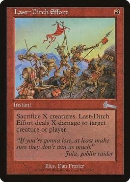 Last-Ditch Effort Best Cards for Goblin Deck