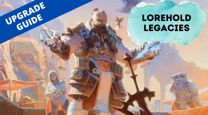 Lorehold Legacies Upgrade Banner