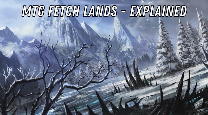 MTG Fetch Lands Explained Banner