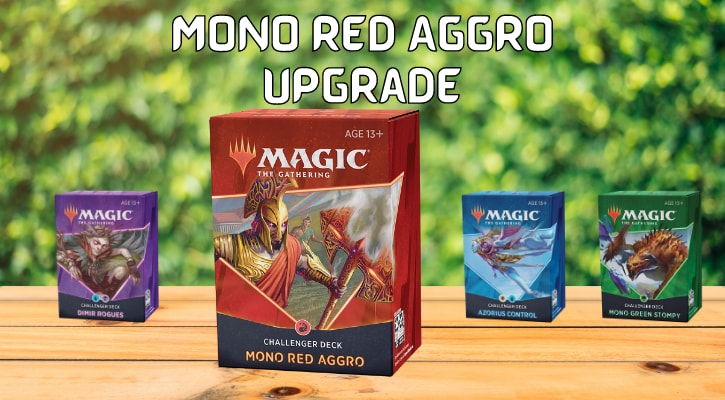 Mono Red Aggro Upgrade Challenger Deck 2021
