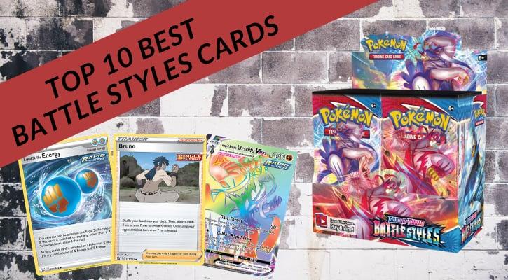 Top 10 Best Battle Styles Cards in Pokemon TCG Banner