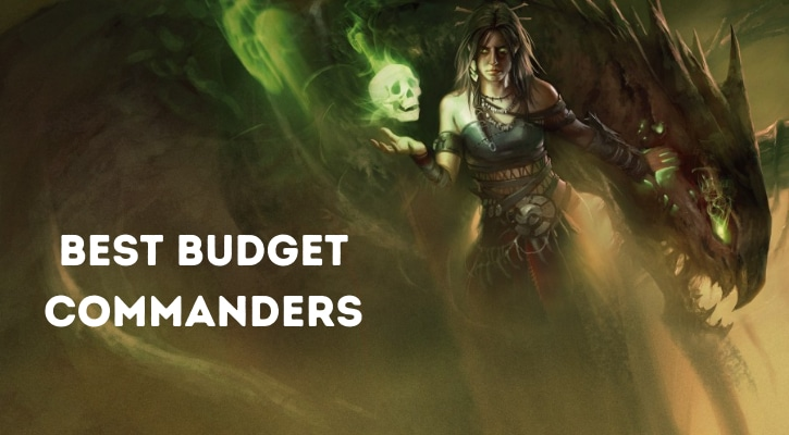 Top 10 Best Budget Commanders Cheap MTG Banner
