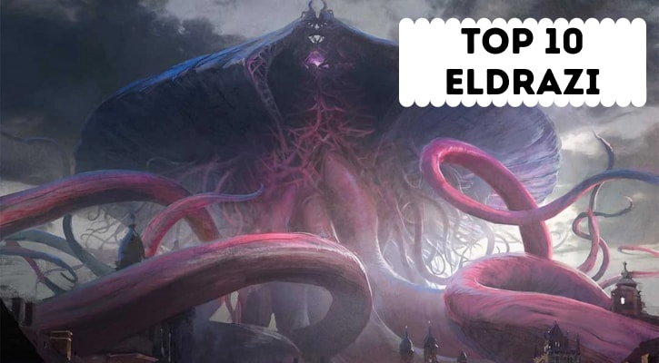 Top 10 Best Eldrazi MTG Banner