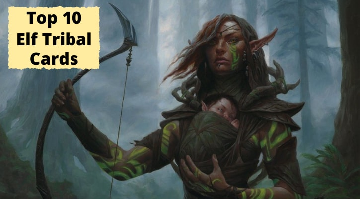 Top 10 Best Elf Tribal Cards Commander Banner