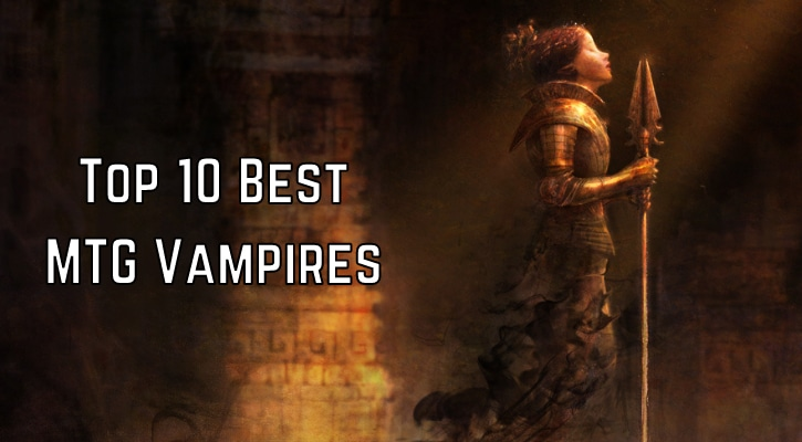 Top 10 Best MTG Vampires Tribal Cards Commander Banner