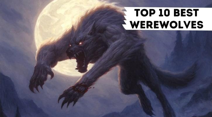 Top 10 Best Werewolves MTG Commander Tribal Banner