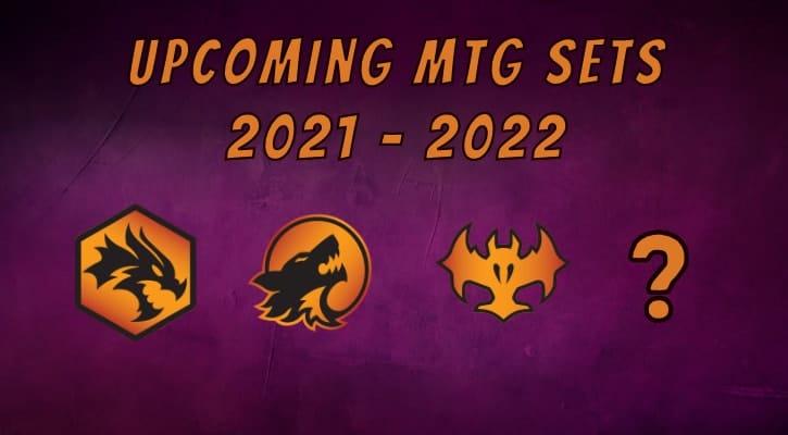 Upcoming MTG Sets 2021 2022 Banner