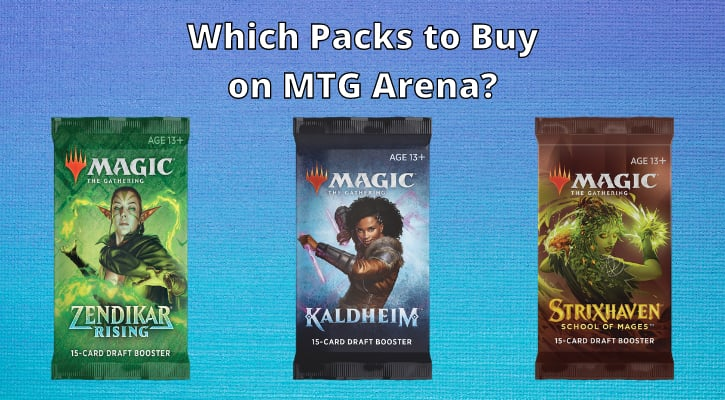 Which Packs To Buy on MTG Arena Banner MTGA