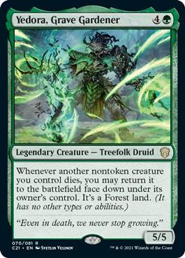 Yedora, Grave Gardener Commander 2021 Decklists Precons